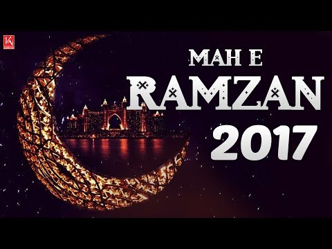 Mah E Ramzan 2017 - Ramzan Naats 2017 New Collection - Best Naat Sharif