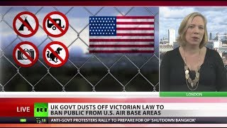 Victorian Laws: (UK) to ban public from US air bases in Britain  1/9/14