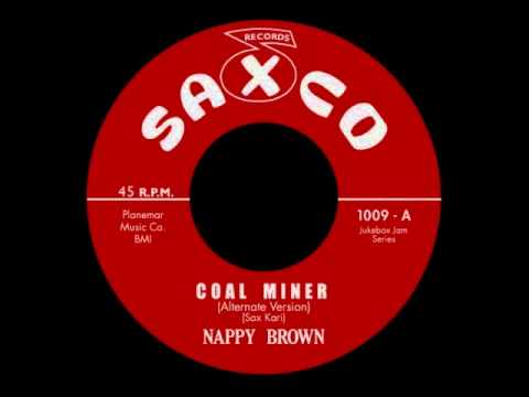 Thumbnail of video Nappy Brown - Coal Miner (Alternate)