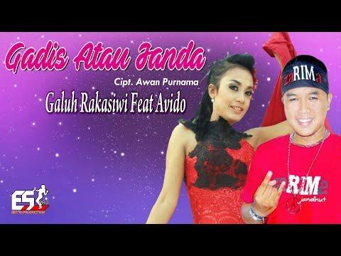 Galuh Rakasiwi feat. Avido - Gadis Atau Janda [OFFICIAL]
