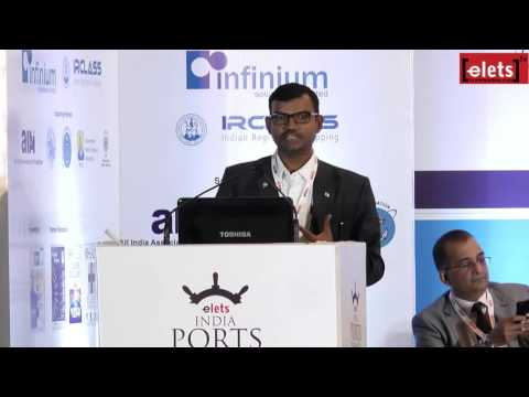 elets India Ports Summit 2015 - Maritime Clusters: Ease of Doing Business... - Ajay Singh, CEO...