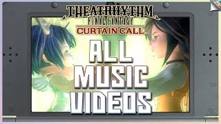 Every EMS Music Video From Theatrhythm Final Fantasy: Curtain Call   Extracted From Game Files
