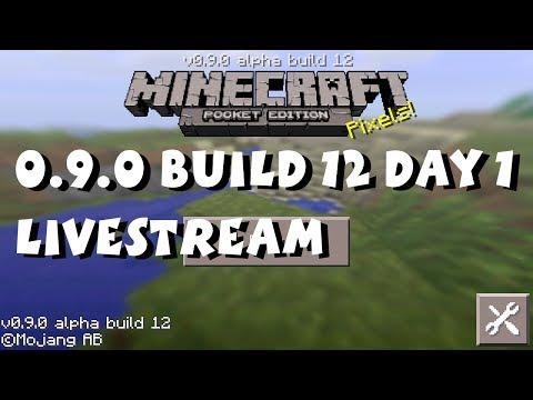 Minecraft Pocket Edition 0.9.0 Alpha Build 12 Livestream (Day 1)
