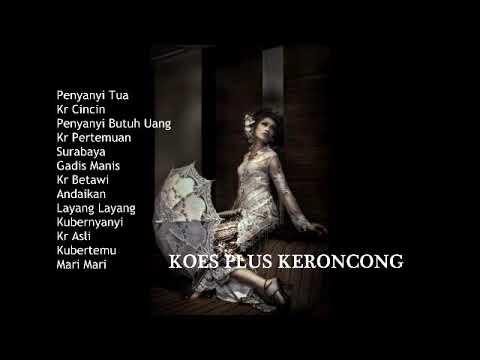 Download  KOES PLUS - Pop Keroncong Gratis, download lagu terbaru