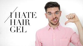 Why I Hate Using Hair Gel | Men's Hair