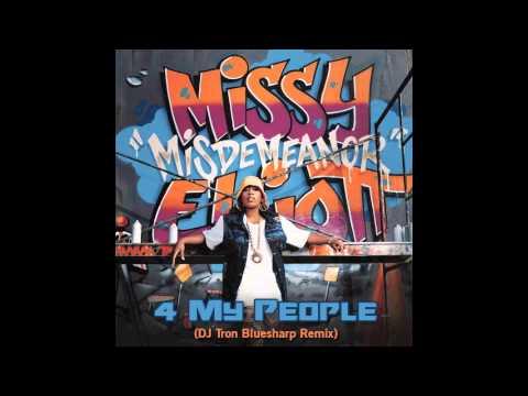 Missy Elliott - 4 My People (DJ Tron Bluesharp Remix)