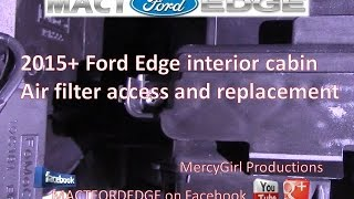 2016 Ford Edge interior cabin air filter access