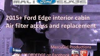Ford Edge Interior Cabin Air Filter Access