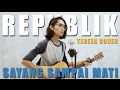 REPVBLIK - Sayang Sampai Mati (Official Music Video Cover) by Tereza