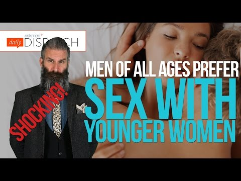 Science Says: Men Prefer Sex With Younger Women. Wow. No Freaking Way. | Dd video