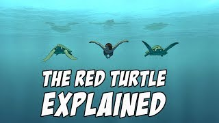 The Red Turtle Explained & Analysed SPOILERS