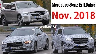Mercedes Erlkönig - November 2018 - CLA II 2019 - GLC Coupé Facelift - GLS 2019  - 4K SPY VIDEO