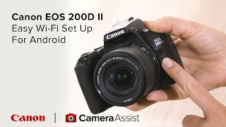 04. Connect your Canon EOS 200D Mark II to your phone via Wi-Fi