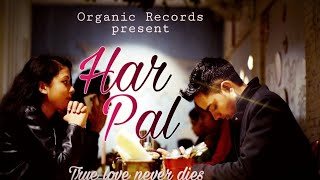 Har Pal || Nitesh ft. Rapstar & Ritesh official music video 2020 | Organic Record