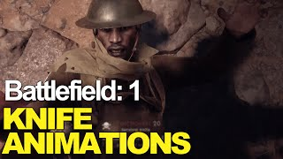 All Battlefield 1 melee takedown animations Knife, Shovel, Bayonet Charge!