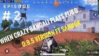 When bangali player plays PUBG MOBILE Chinese!!!(EPIC FAILES PUBG 0.9.5)