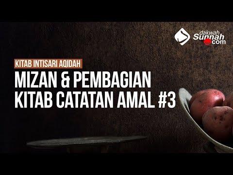 Mizan & Pembagian Kitab Catatan Amal #3 - Ustadz Khairullah Anwar Luthfi, Lc