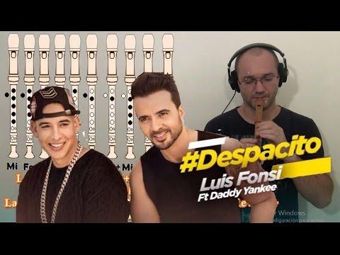 Despacito Luis Fonsi Ft. Daddy Yankee - para Flauta Dulce con notas #1