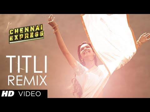 Titli (remix) Full Song | Chennai Express | Shahrukh Khan, Deepika Padukone video