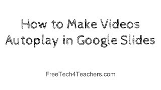 How to Make Videos Autoplay in Google Slides
