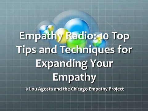 Empathy Radio 10 Top Tips For Expanding Your Empathy
