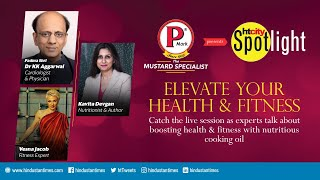 Live: Experts on how mustard oil builds immunity & its holistic health benefits