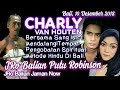 CHARLY VAN HOUTEN Berobat Di BALI.  - JRO BALIAN PUTU ROBINSON - Balian Jaman Now
