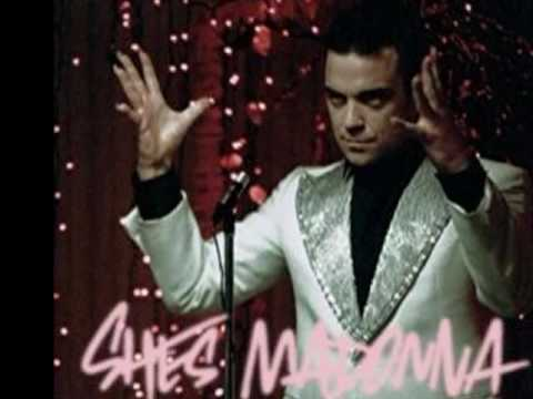 Robbie Williams - She's Madonna