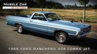 Muscle Car Of The Week #79: 1969 Ford Ranchero GT 428 Cobra Jet Video