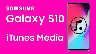 Android | How to Transfer iTunes Music to Samsung Galaxy S10/S10+/S10e?