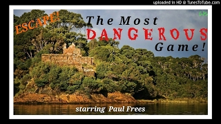 """""""The Most Dangerous Game"""" • [remastered] • PAUL FREES • Best Stories from ESCAPE!"""