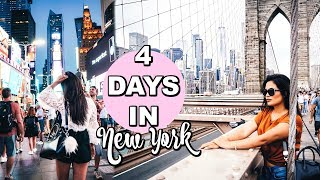 HOW TO SPEND FOUR DAYS IN NEW YORK! DO IT ALL!