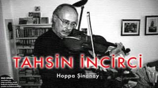 Tahsin İncirci  - Hoppa Şinanay (feat. Wolflgang Köhler)  [ Duo Divan © 2007 Kalan Müzik ]