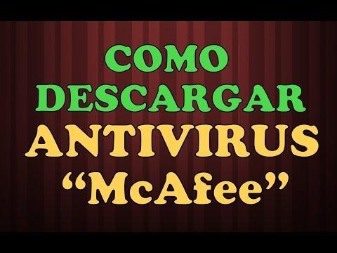 COMO DESCARGAR ANTIVIRUS MCAFEE GRATIS: MCAFEE  DESCARGAR GRATIS antivirus gratis en espanol Online