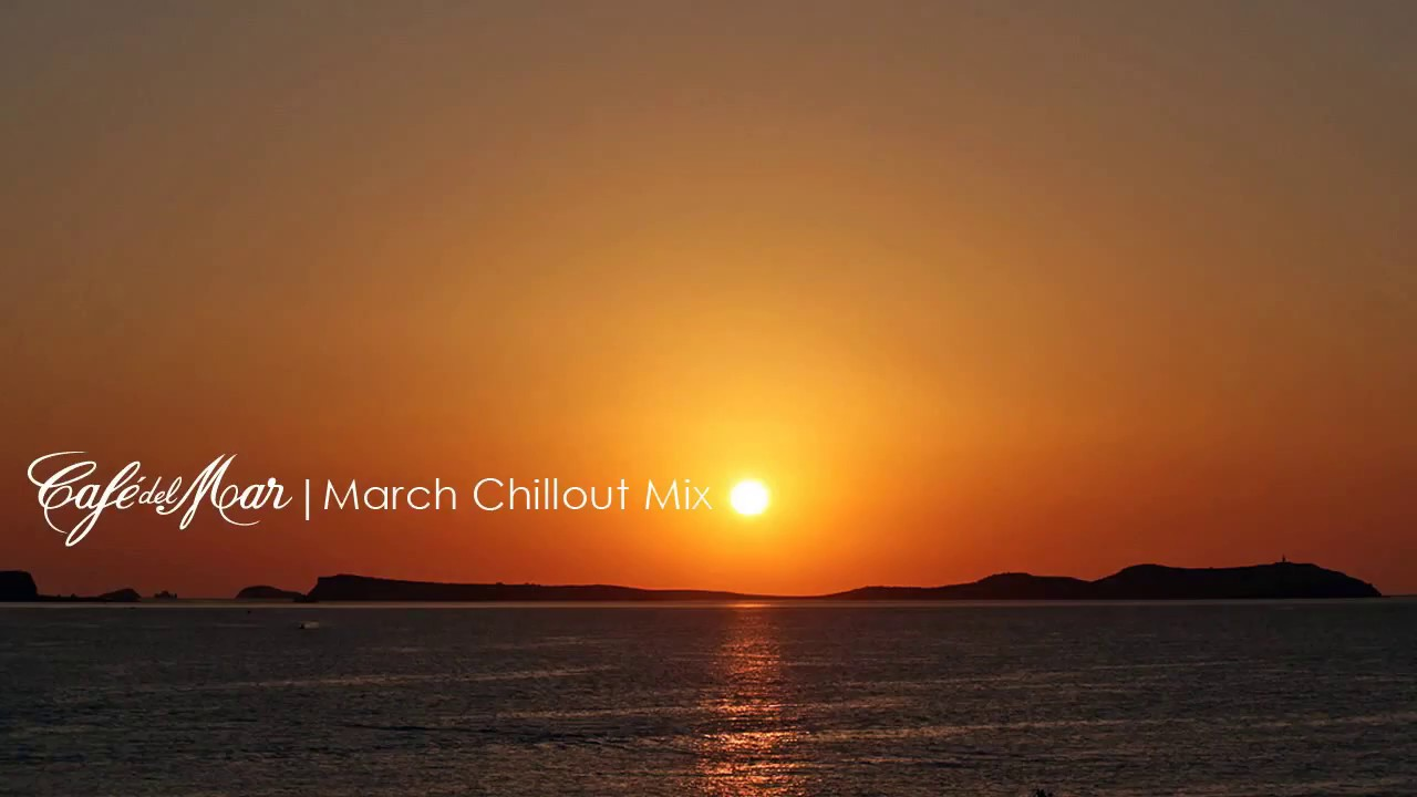 You Tube Playlist Cafe Del Mar