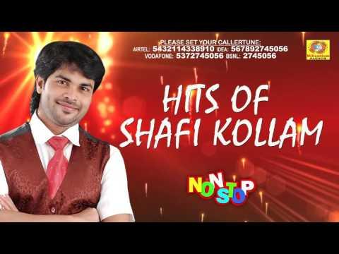 Hits Of Shafi Kollam   Non Stop Malayalam Songs   Latest Romantic Mappila Album   Superhit Songs