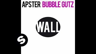 Apster - Bubblegutz (Original Mix)