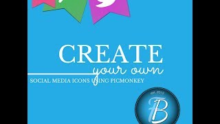 Design LIVE: Create Your Own Social Media Buttons using PicMonkey