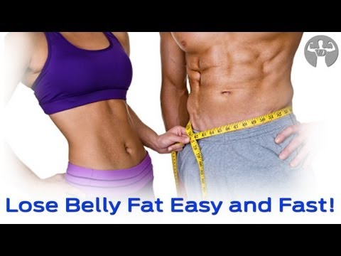 Lose Belly Fat Easy and Fast