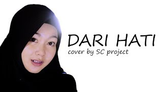 Download Lagu Dari Hati (cover) by SC project Gratis STAFABAND