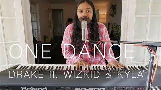 Drake - One Dance feat. WizKid & Kyla | Cover (Lyrics in CC)