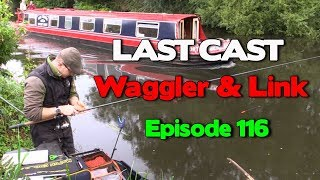 LAST CAST River Calder Waggler And Link e116 Match Fishing