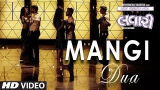 MANGI DUA Video Song    Lavari Latest Gujrati Movie    Singer Mohit Gaur