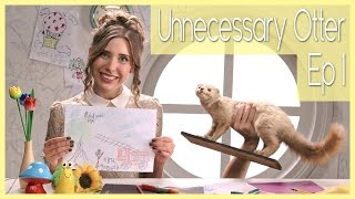 Unnecessary Otter | Unnecessary Series Ep 1