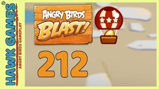 Angry Birds Blast Level 212 - 3 Stars Walkthrough, No Boosters