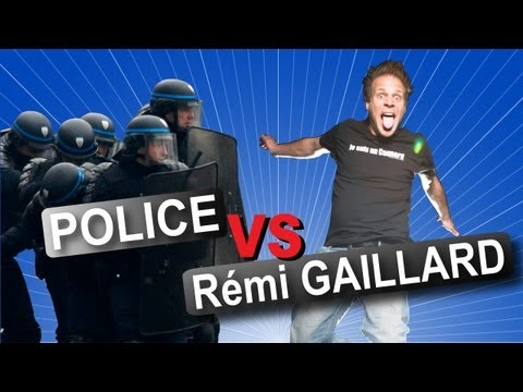 Rémi GAILLARD vs POLICE