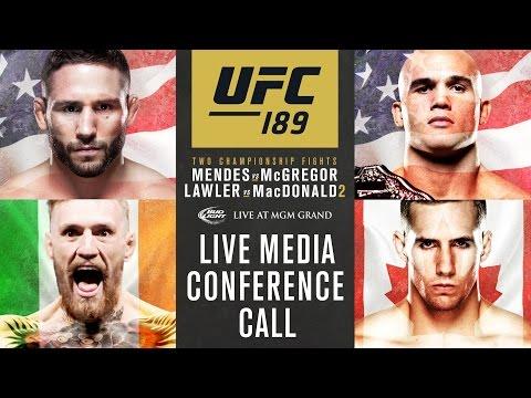 UFC 189: Mendes vs. McGregor Media Conference Call