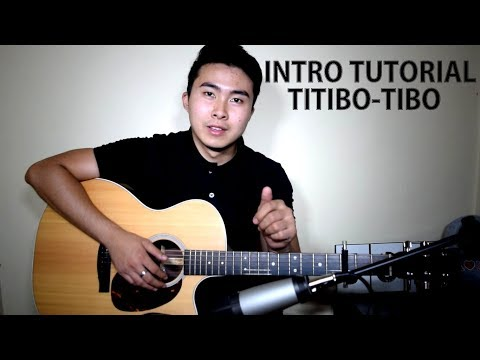 (WITH TABS!!) Moira Dela Torre | Titibo Tibo (Intro Tutorial)