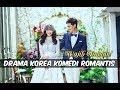 6 Drama Korea 2017 Bertemakan Komedi Romantis | Wajib Nonton.mp3