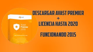 ► Avast Internet Security 2015 + Licencia 2017 ! (Nuevo Vídeo)